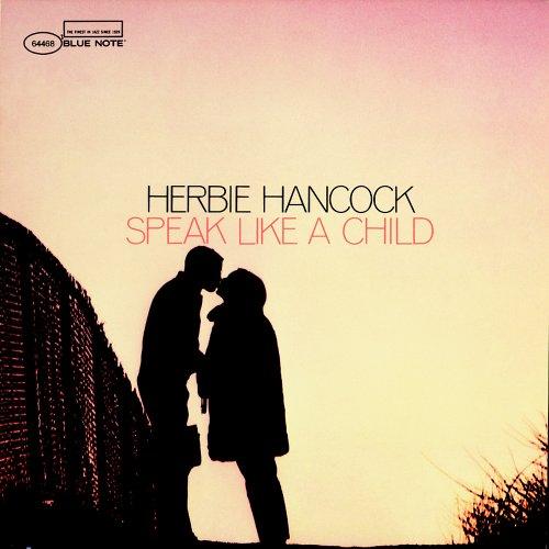 herbie hancock speak like a child.jpg