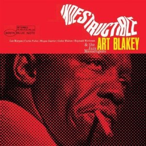 indestructible art blakey.jpg