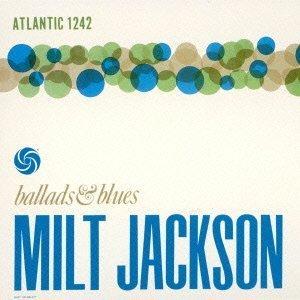 milt jackson ballads & blues.jpg