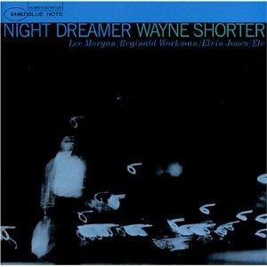 night dreamer wayne shorter.jpg