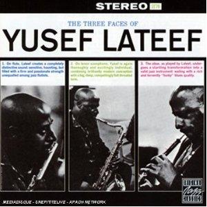 three faces of yusef lateef.jpg