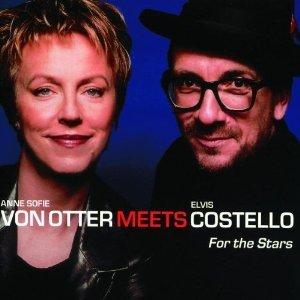 FOR THE STAR ANNE SOFIE VON OTTER MEETS ELVIS COSTELLO.jpg